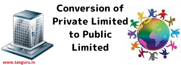 Conversion of private limited to public limited