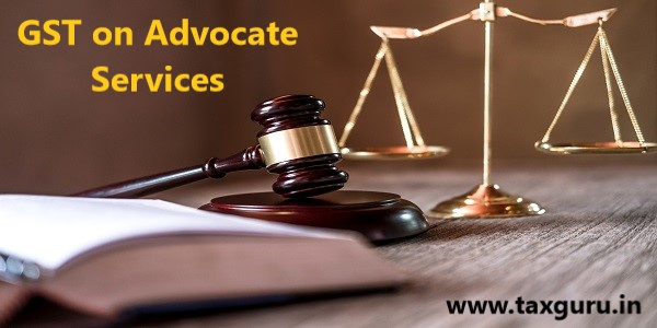 GST on Advocate Services