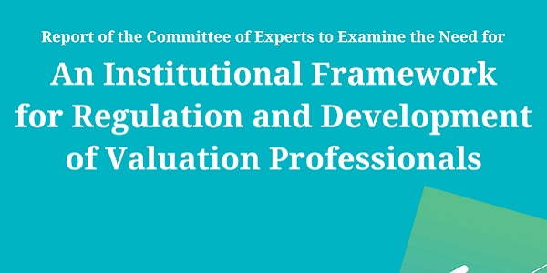 Need for Institutional Framework for Valuation Professionals