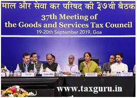 37th Meeting of GST Council