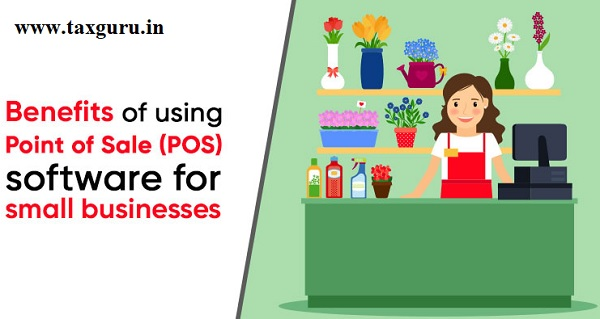 Benefits of using Point of Sale (POS)