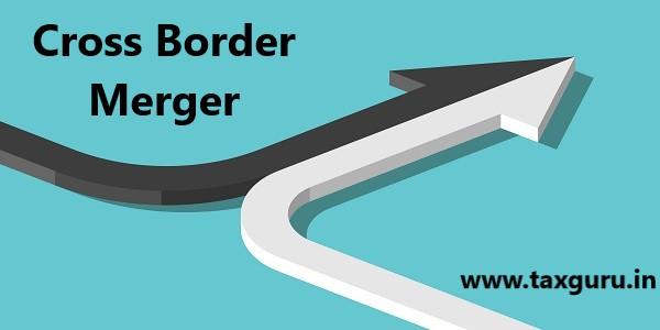 Cross Border Merger