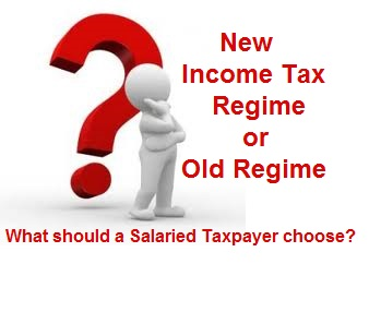 New Income Tax Regime or Old Regime