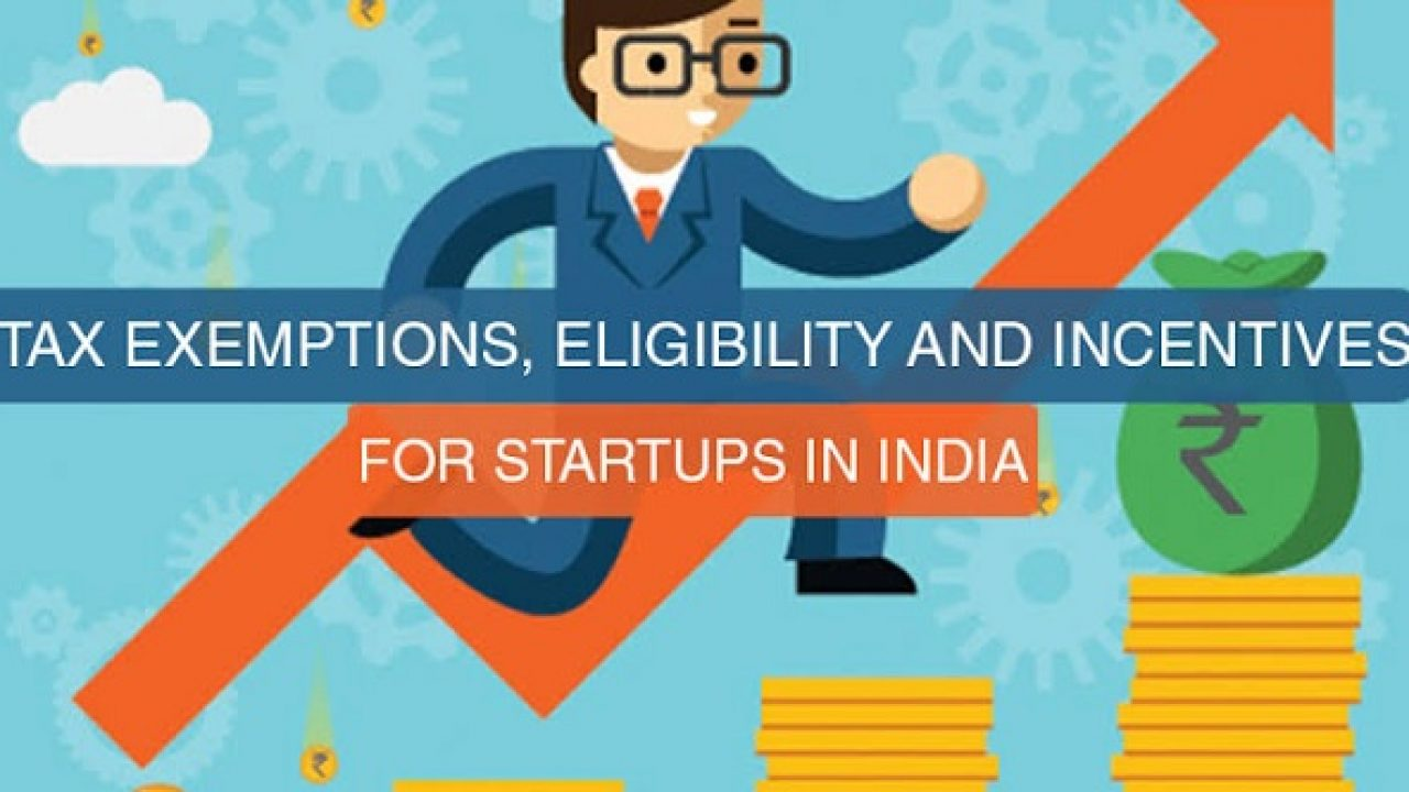 Income Tax Incentives And Startup India Benefits Summary