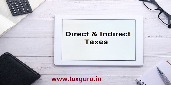Direct & Indirect Taxes