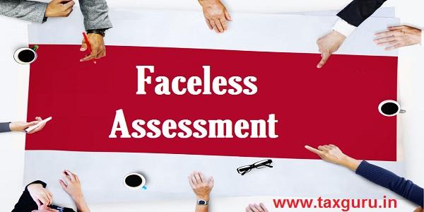 Faceless Assessment