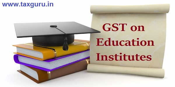GST on Education Institutes