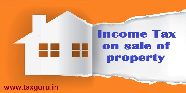 Income Tax on sale of property