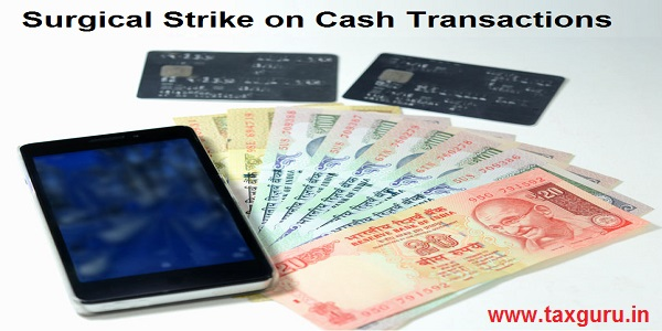 Surgical Strike on Cash Transactions