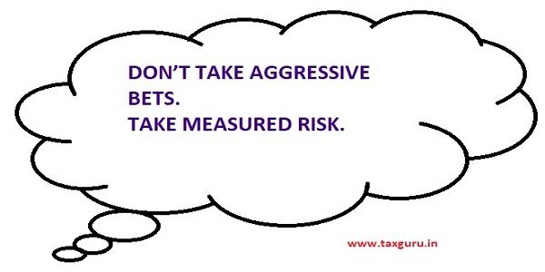 Take Measured Risk