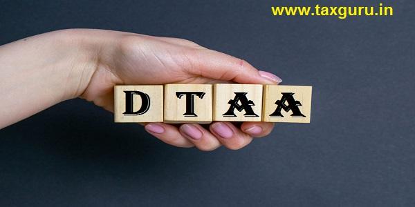 Double Tax Avoidance Agreements (DTAA)