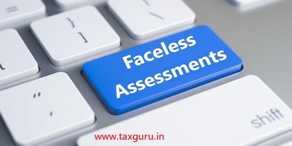 Faceless Assessments