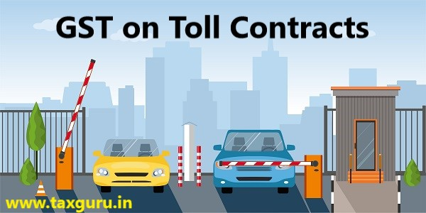 GST on Toll Contracts