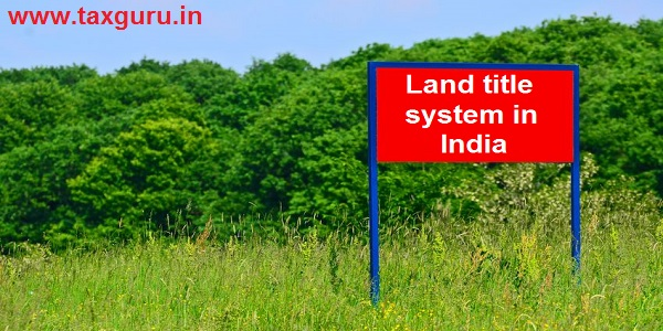 Land title system in India