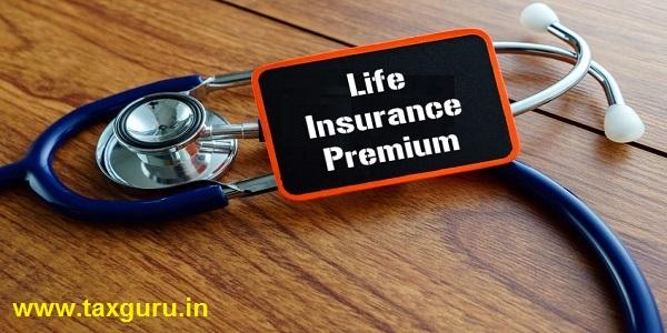 Section 80C & 10(10D) : Life Insurance Premium Deduction ...