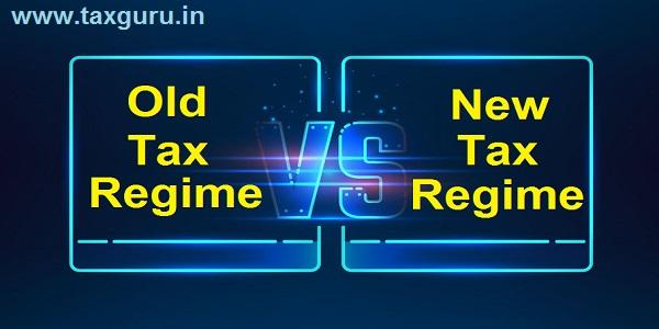 Old Tax Regime vs New Tax Regime