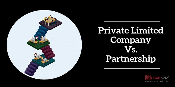 Partnership Firm Vs. Private Limited Company