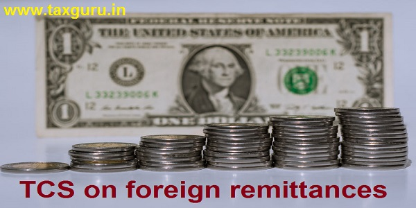 TCS on foreign remittances
