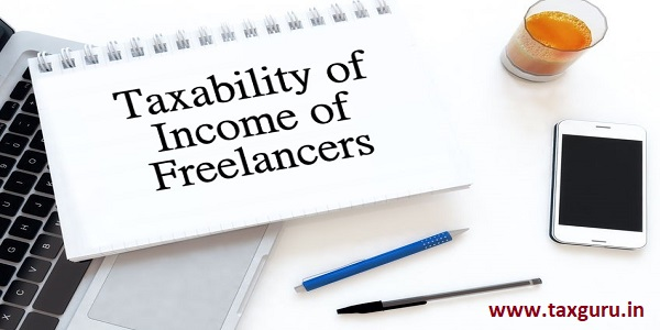 Taxability of Income of Freelancers