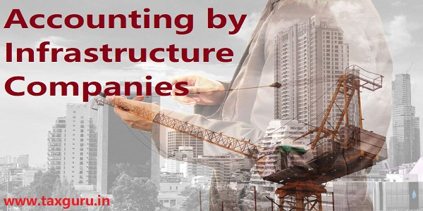 Accounting by infrastructure companies