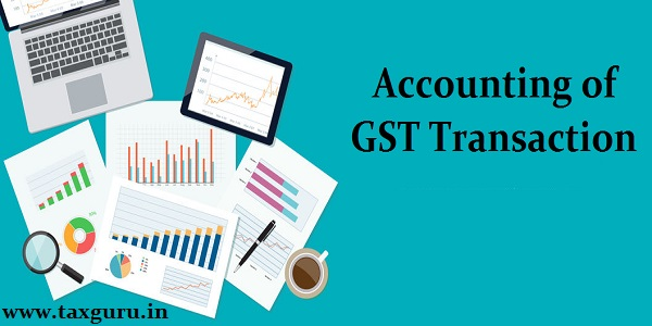 Accounting of GST Transaction