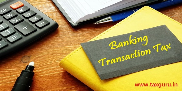 Banking Transaction Tax