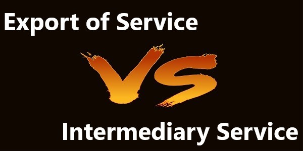 Export of Services Vs Intermediary Services
