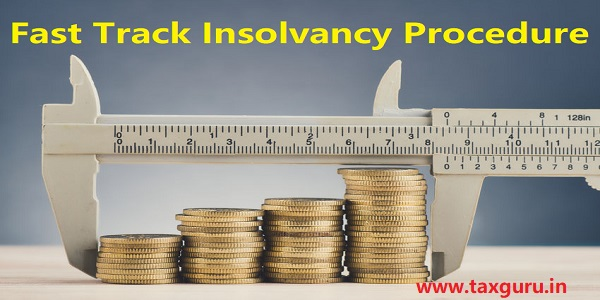 Fast Track Insolvency Procedure