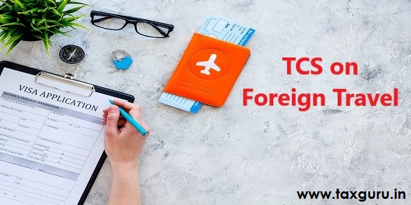 TCS on Foreign Tavel