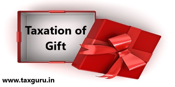 Taxation of Gift