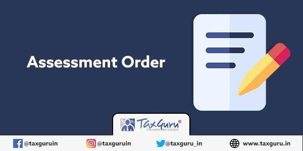 Assesement Order