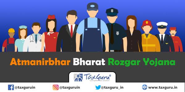 Atmanirbhar Bharat Rozgar Yojana