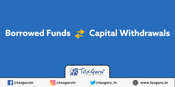 Borrowed Funds and Capital Withdeawals