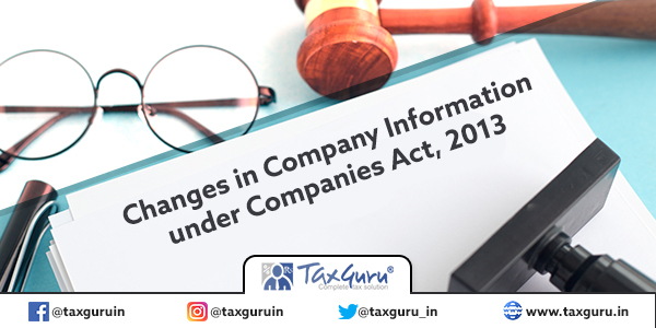 Changes in Company Information under Companies Act, 2013