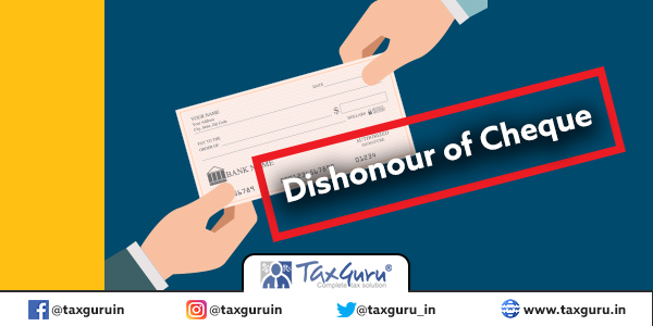 Dishonour of Cheque