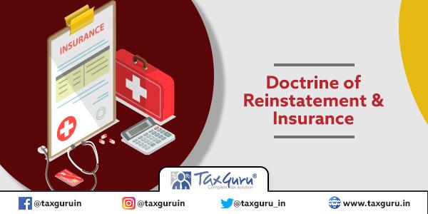 Doctrine of Reinstatement & Insurance