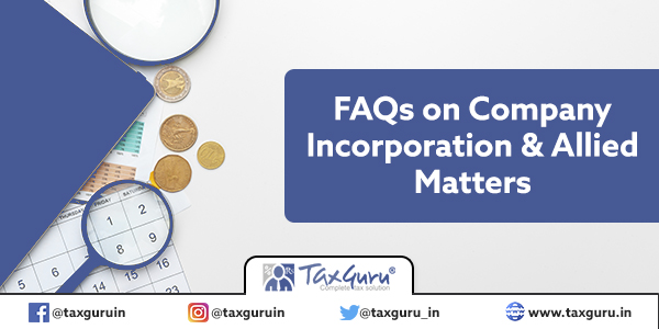 FAQs on Company Incorporation & Allied Matters