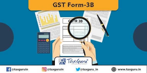 GST Form-3B