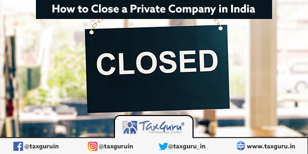 How to Close a Private Company in India