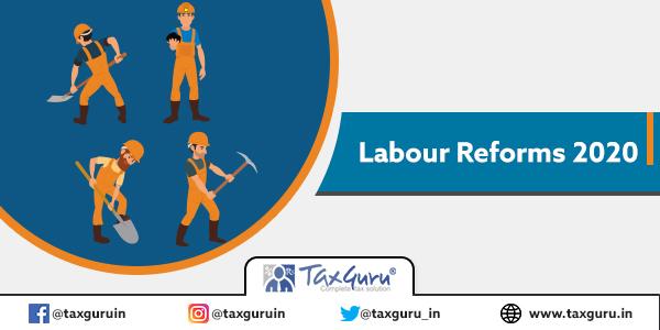 Labour Reforms 2020