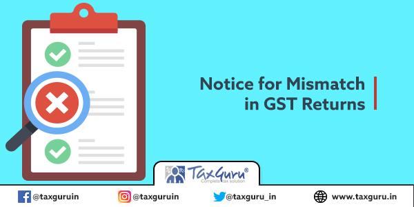 Notice for Mismatch in GST Return