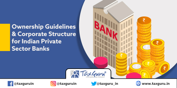 Ownership Guidelines & Corporate Structure for Indian Private Sector Bank