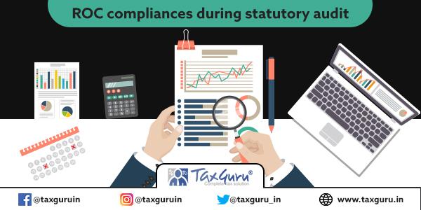 ROC compliances during statutory audit