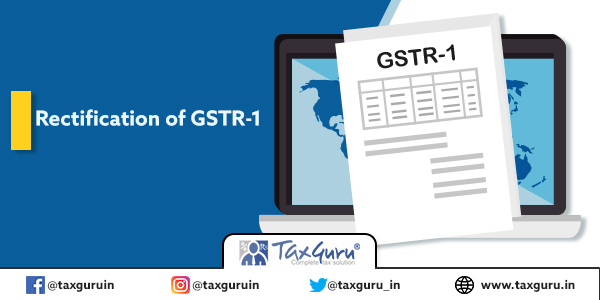 Rectification of GSTR-1