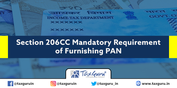Section 206CC Mandatory Requirement of Furnishing PAN