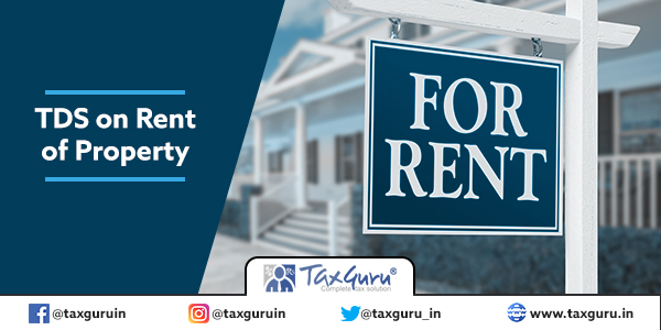 TDS on Rent of Property