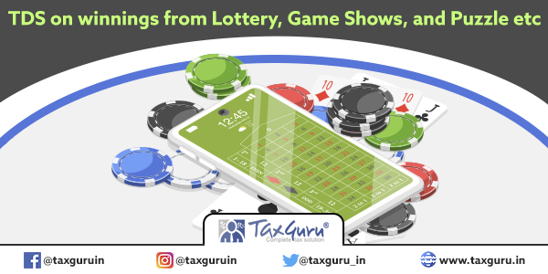 TDS on winnings from Lottery, Game Shows, and Puzzle etc