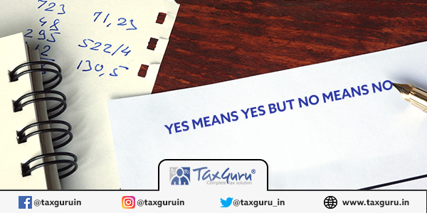 Yes means Yes but No means No