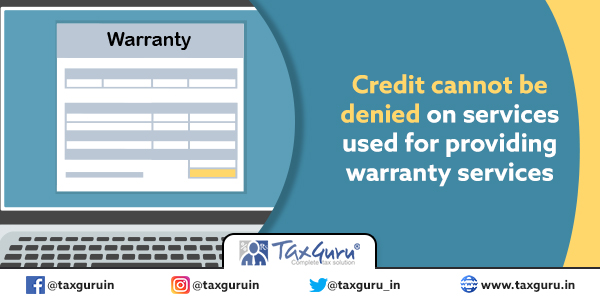 Credit cannot be denied on services used for providing warranty services