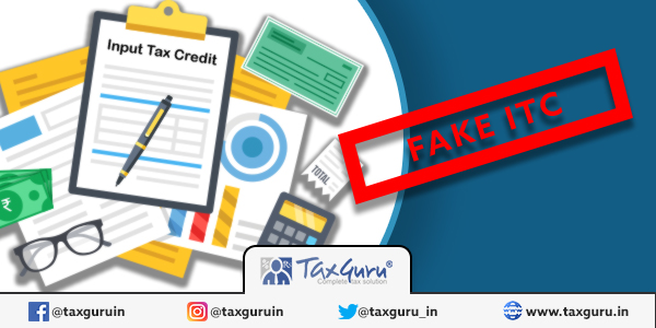 Fake Input Tax Credit